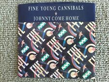 Fine Young Cannibals   Johnny Come Home b/w Love For Sale 45 PS