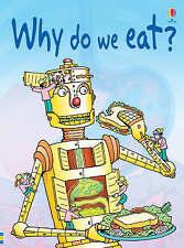 usborne beginners.level 2. Why Do We Eat? by Stephanie Turnbull (Hardback, 2006)