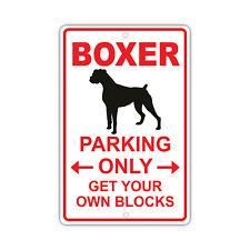 Boxer Parking Only Dog Owner Novelty Aluminum 8x12 Metal Sign