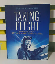 KRISTEN ALEXANDER TAKING FLIGHT AVIATION BOOK LORES BONNEY'S FLYING CAREER
