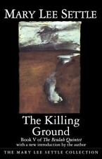 The Killing Ground (Beulah Quintet/Mary Lee Settle