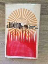 Fred Chappell. The Inkling. [1st Edition]