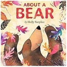 About a BEAR (Brand New Paperback Version) Holly Surplice