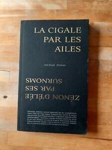 Nicolas Pineau - La cigale par les ailes : Zénon d'Elée par ses surnoms