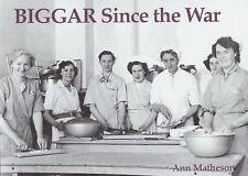Biggar Since the War by Ann Matheson (Paperback, 2003)