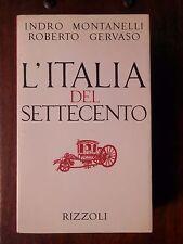 L'ITALIA DEL SETTECENTO 1700 1789 Indro Montanelli Roberto Gervaso Rizzoli 1978