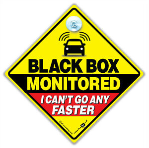 BLACK BOX MONITORED CAR SIGN, Black Box Fitted Sign, Black Box Driver