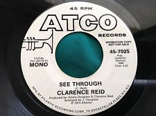 Funk Soul 45 : Clarence Reid ~ See Through ~ Mono Stereo ~ Atco 7025 Promo