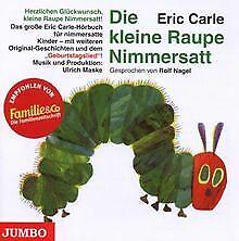 Die Kleine Raupe Nimmersatt-Geburtstagsausgabe von Nagel,R... | CD | Zustand gut