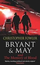 CHRISTOPHER FOWLER __ THE MEMORY OF BLOOD __ BRAND NEW ___ FREEPOST UK