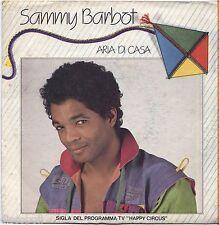 "SAMMY BARBOT - Aria di casa - VINYL 7"" 45 LP 1981 NEAR MINT / VG+ SIGLA TV"