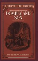 Dombey and Son (The Oxford Illustrated Dickens) by Dickens, Charles