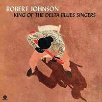 Johnson- Robert	King Of The Delta Blues Singers (New Vinyl)