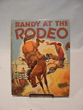 Randy At The Rodeo   A Treasure Book  1950 Vintage