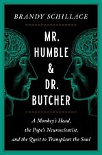 Mr. Humble and Dr. Butcher: A Monkey's Head, the Pope's Neuroscientist, and the