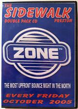 Zone @ Sidewalk, Preston October 2005  - bouncy scouse house donk -  RARE