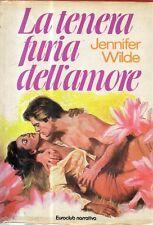 N77 La tenera furia dell'amore Jennifer Wilde Euroclub narrativa 1980