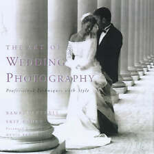 The Art of Wedding Photography: Professional Techniques with Style-ExLibrary