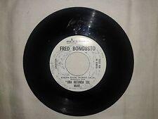 Fred Bongusto / Una Rotonda Sul Mare-Disco Promozionale 45 Giri Single Side