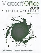 Microsoft Office Excel 2010 : A Skills Approach, Complete by Triad...