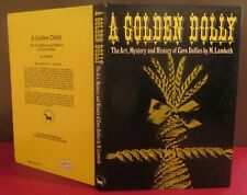 A Golden Dolly The Art Mystery and History of Corn Dollies M Lambeth 1977 HB