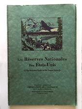 LES RESERVES NATIONALES DES ETATS UNIS 1931 NATIONAL PARKS ILLUSTRE EN ANGLAIS