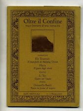 Truewait-Haria-Basili # OLTRE IL CONFINE # Rupe Mutevole 2006 N.1 *M Libro Nuovo