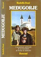 Medjugorje. L'avventura spirituale di un incredulo di fronte al miracolo - DONI