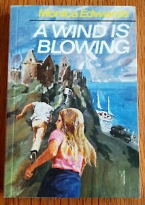 A Wind is Blowing – Monica Edwards **RARE**