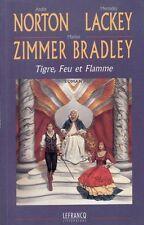 Tigre,feu et flamme.M.Z BRADLEY,A.NORTON & M.LACKEY @*