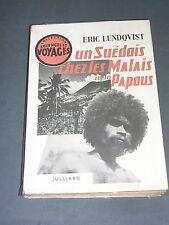 Malaisie Papouasie Eric Lundqvist Un suédois chez les papous Julliard 1954