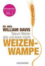 Weizenwampe von William Davis (2013, Taschenbuch), UNGELESEN
