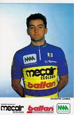 CYCLISME carte  cycliste GIUSEPPE GAMBA équipe MERCAIR BALLAN 1993