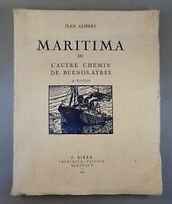 JEAN ALIBERT / MARITIMA ou L'AUTRE CHEMIN DE BUENOS-AYRES / 1932 ENVOI