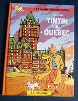 TINTIN Pastiche. TINTIN à QUEBEC  Hors Commerce cartonné N&B et couleurs. 26 pg