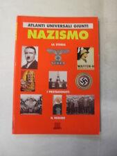 AAVV - ATLANTI UNIVERSALI GIUNTI NAZISMO - ED. GIUNTI - 2000