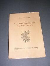 Amérique précolombienne La civilisation des anciens Mayas Lhuillier 1964