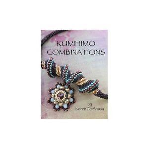 New  Kumihimo Combinations - Karen DeSousa