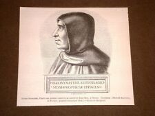 Gravure année 1873 Jérome Savonarole o Savonarola - Convento di S. Marco Firenze