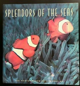 Splendors of the Seas, Text and Photography by Norbert Wu 1994