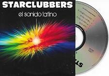 STARCLUBBERS - El sonido latino CD SINGLE 5TR Dutch Cardsleeve Euro House 2012