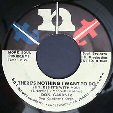 Soul Dancer 45 Don Gardner There's nothing I want to do Let's party TNT 500