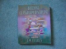 Building Classroom Discipline by Carol M. Charles Paperback