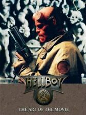 Hellboy Ser.: Hellboy : The Art of the Movie by Mike Mignola and Guillermo.