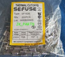 200pcs SF152E SEFUSE Cutoffs NEC Thermal Fuse 157°C Celsius Degree 10A 250V