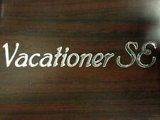 "Vacationer SE "" Decal RV Holiday Rambler  NEW"