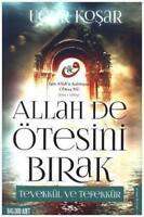 Allah De Ötesini Birak Ugur Kosar (Yeni Türkce Kitap)