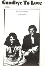 "THE CARPENTERS ""GOODBYE TO LOVE"" SHEET MUSIC-PIANO/VOCAL/GUITAR/CHORDS-1972-NEW!"