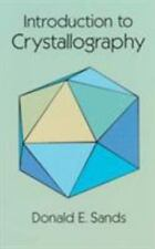Dover Books on Chemistry: Introduction to Crystallography by Donald E. Sands...