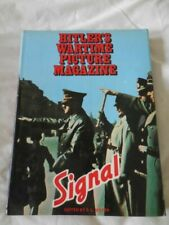 Signal : Hitler's Wartime Picture Magazine (1976, Hardcover)